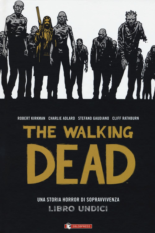 The walking dead. Vol. 11