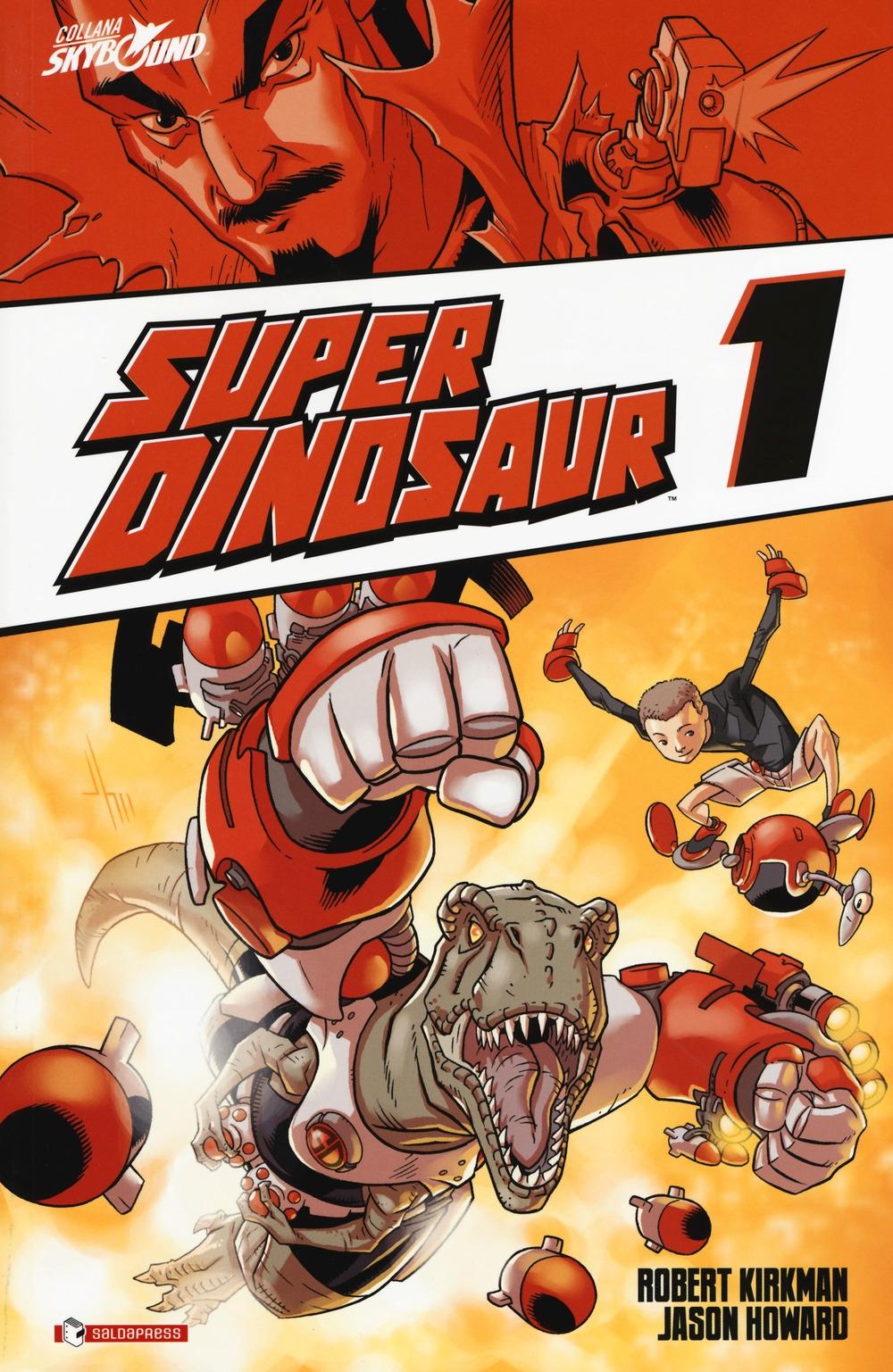 Super dinosaur. Vol. 1