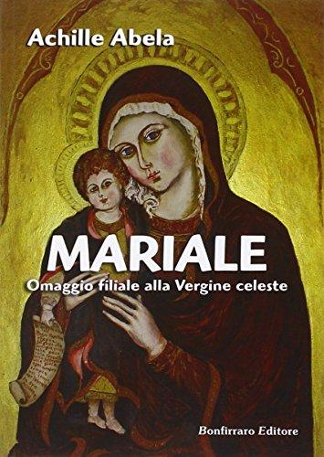 Mariale omaggio filiale alla vergine celeste