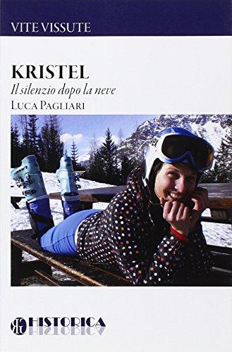 Kristel. Il silenzio dopo la neve