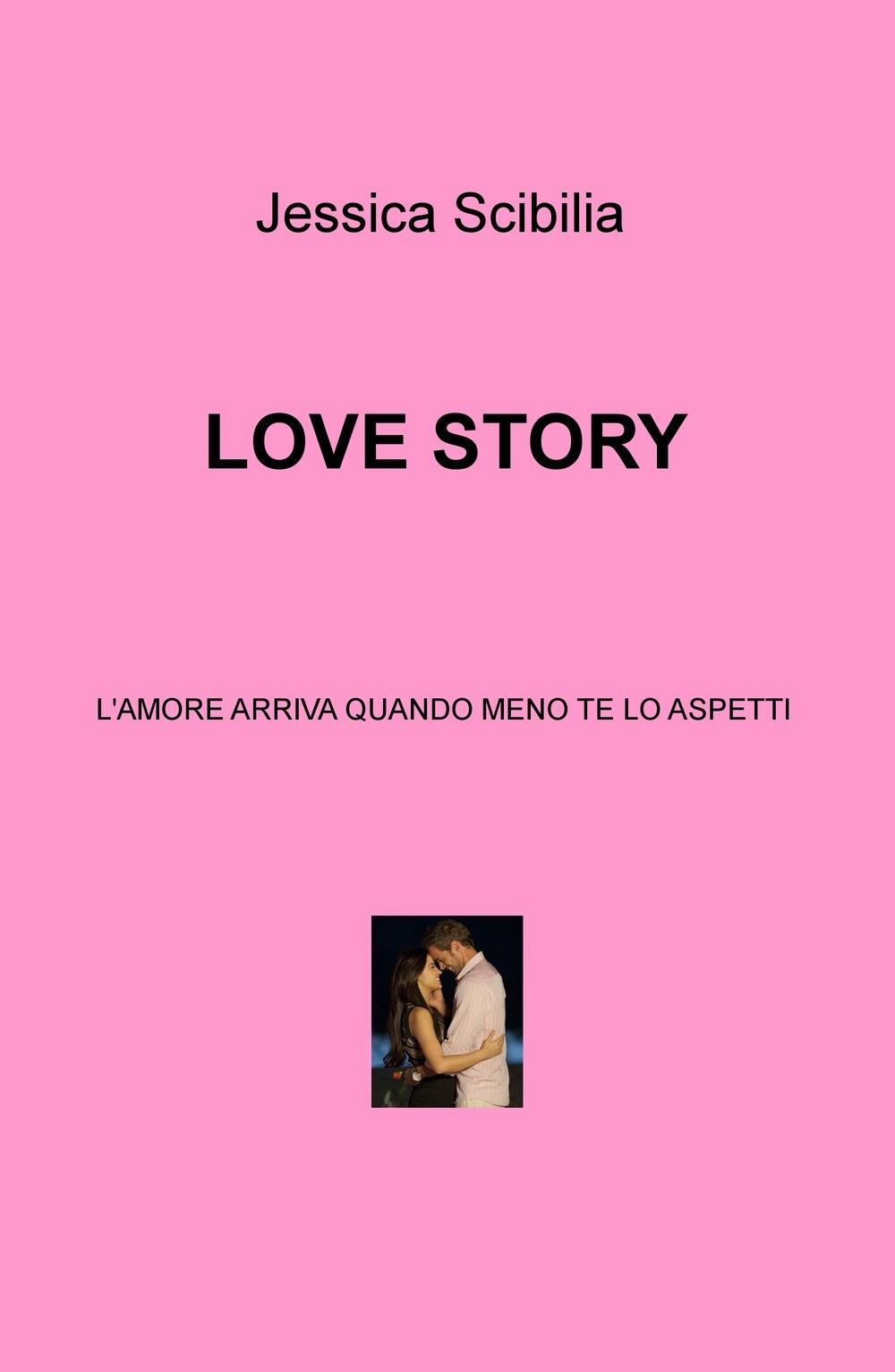 Love story. L'amore arriva quando meno te lo aspetti