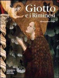 Giotto e i riminesi. Ediz. illustrata