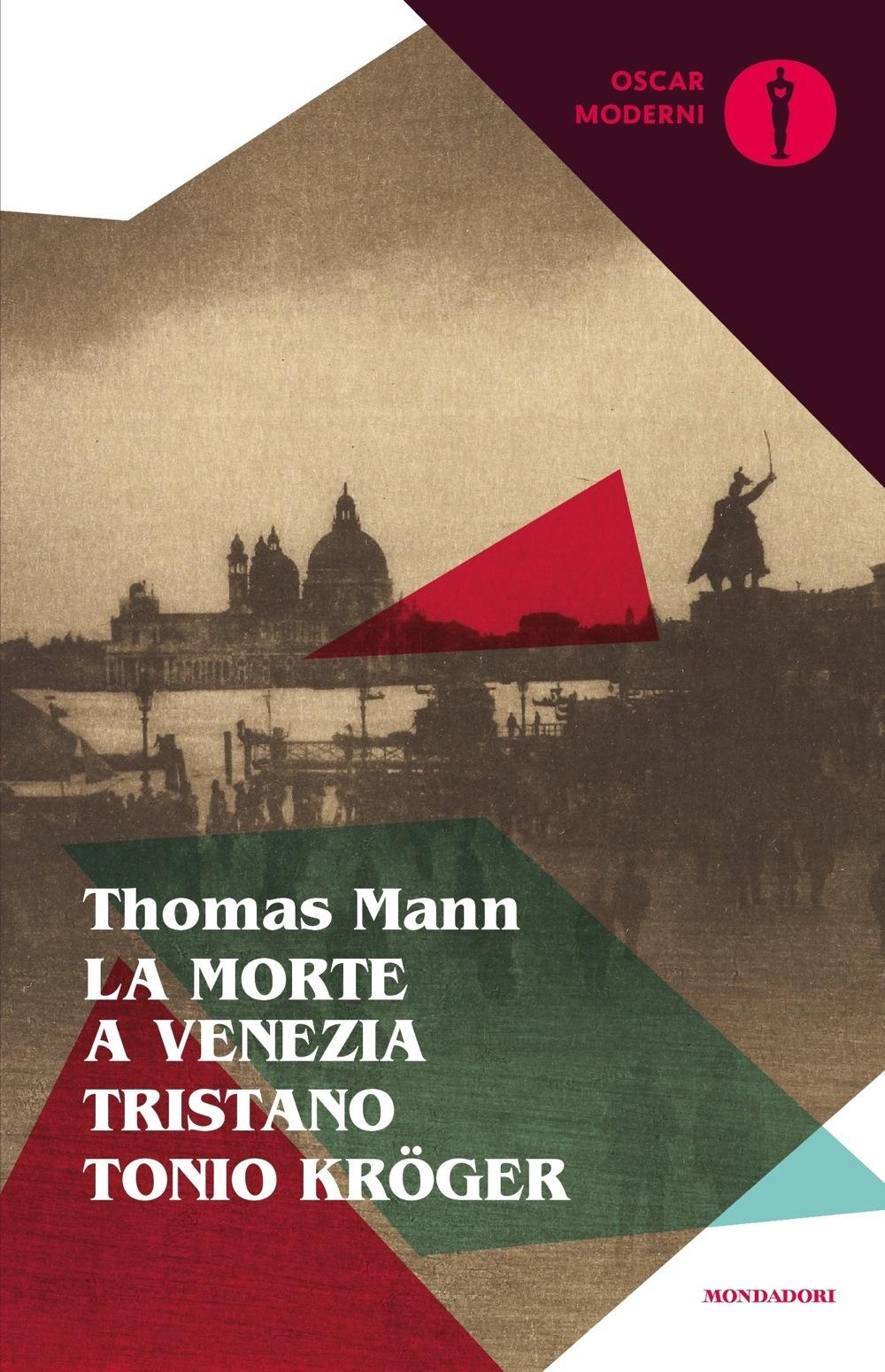 La morte a Venezia-Tristano-Tonio Kröger