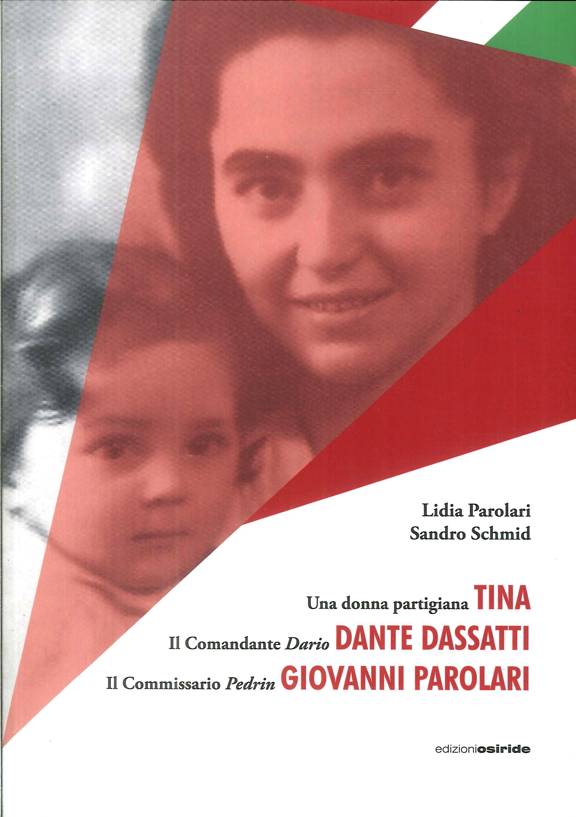 Tina. Dante Dassatti. Giovanni Parolari
