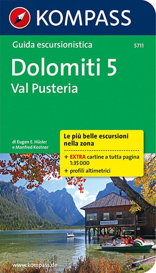 Guida escursionistica n. 5711. Dolomiti 5. Val Pusteria
