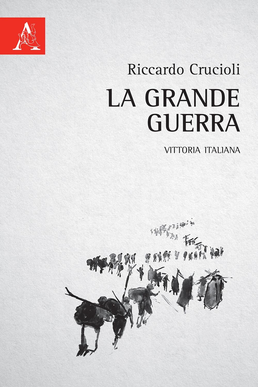 La grande guerra. Vittoria italiana