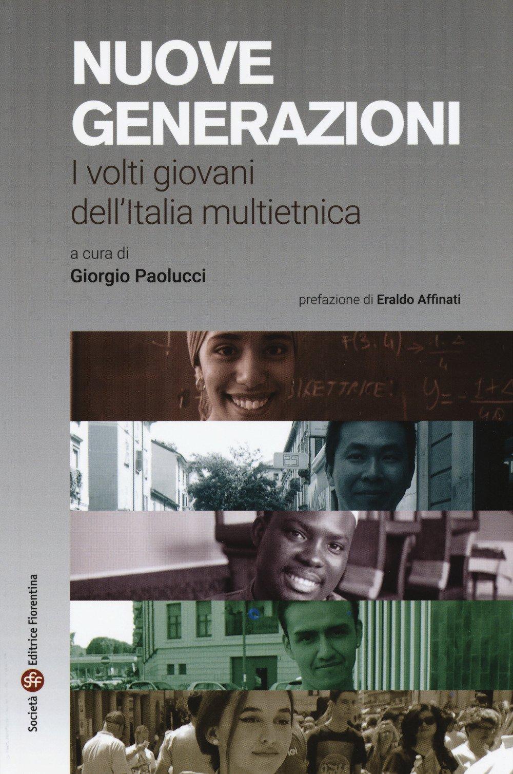 Nuove generazioni. I volti giovani dell'Italia multietnica
