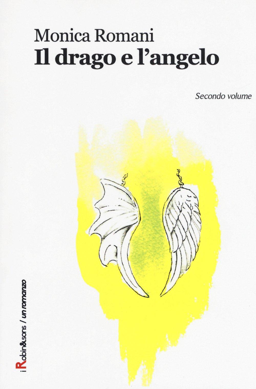Il drago e l'angelo. Vol. 1