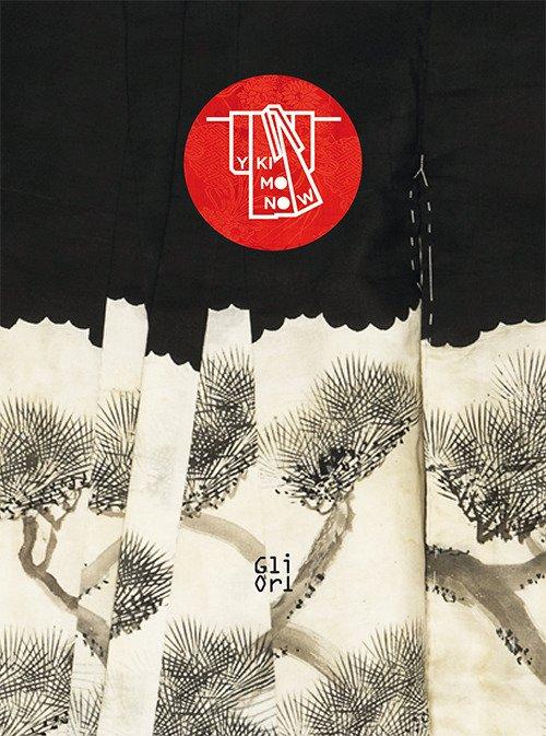 Y kimono now. Dalla collezione Nancy Stetson Martin. Catalogo della mostra (Caraglio, 23 luglio-5 novembre 2017). Ediz. a colori