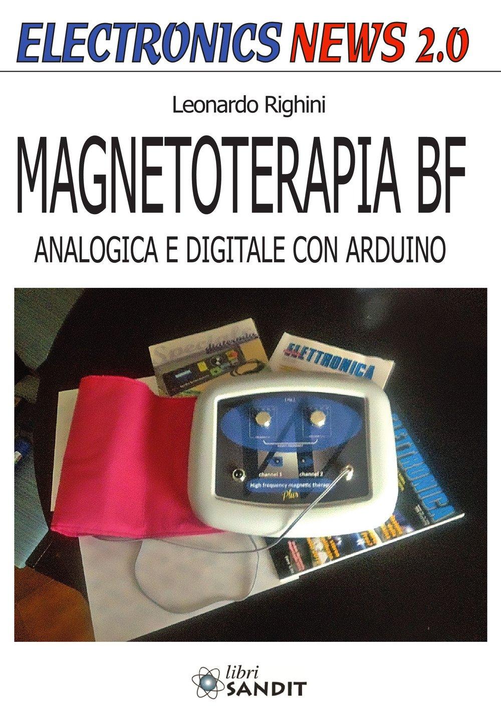 Magnetoterapia BF. Analogica e digitale con Arduino