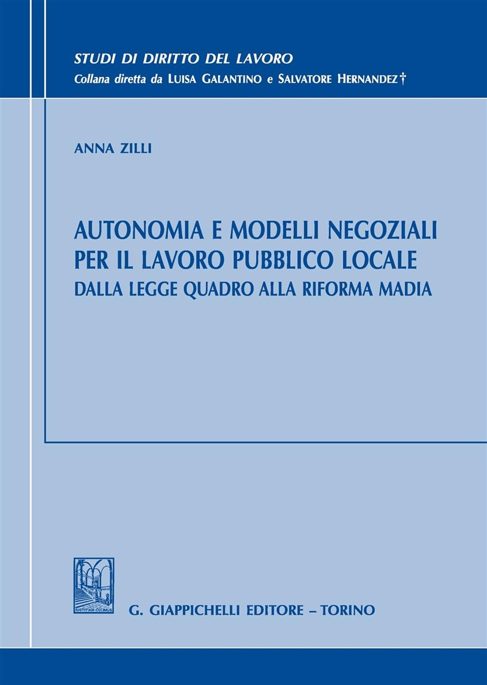 Autonomia e Modelli Negoziali per il Lavoro Pubblico Locale