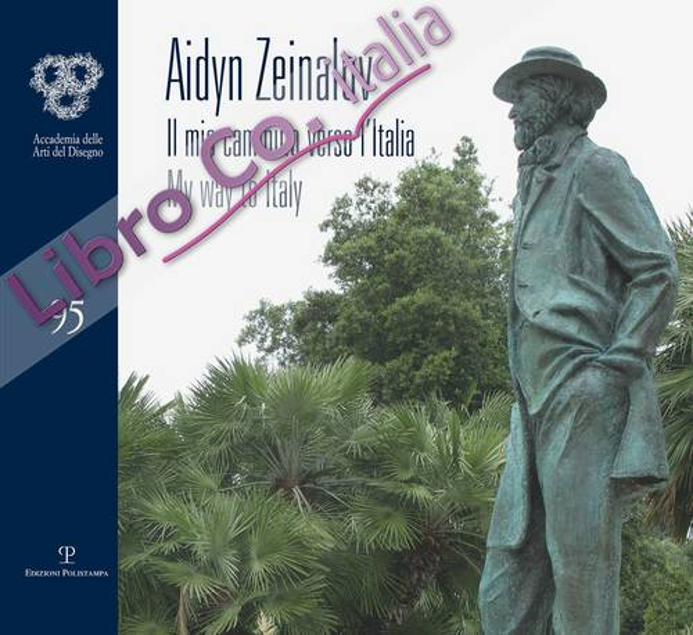 Aidyn Zeinalov. Il mio cammino verso l'Italia. My way to Italy.