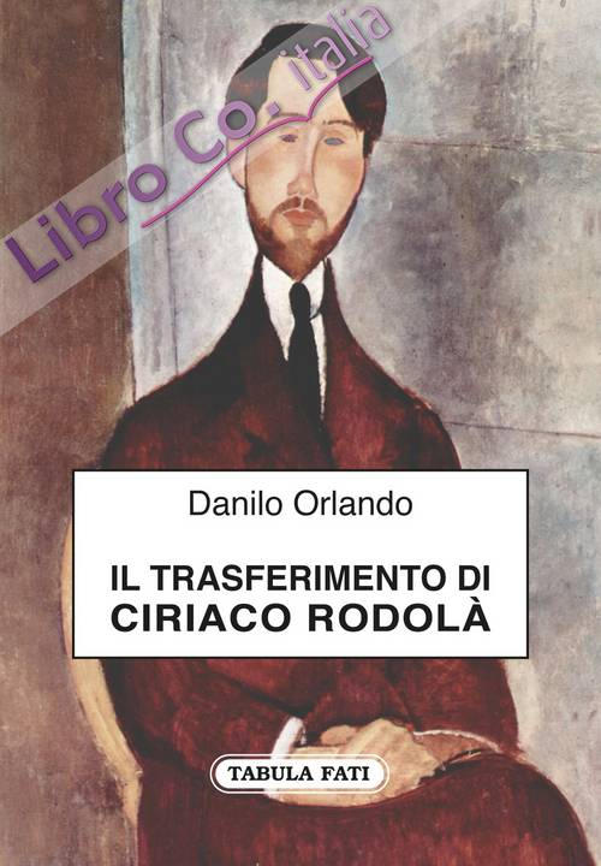 Il trasferimento di Ciriaco Rodolà