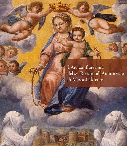 L'Arciconfraternita del ss. Rosario all'Annunziata di Massa Lubrense