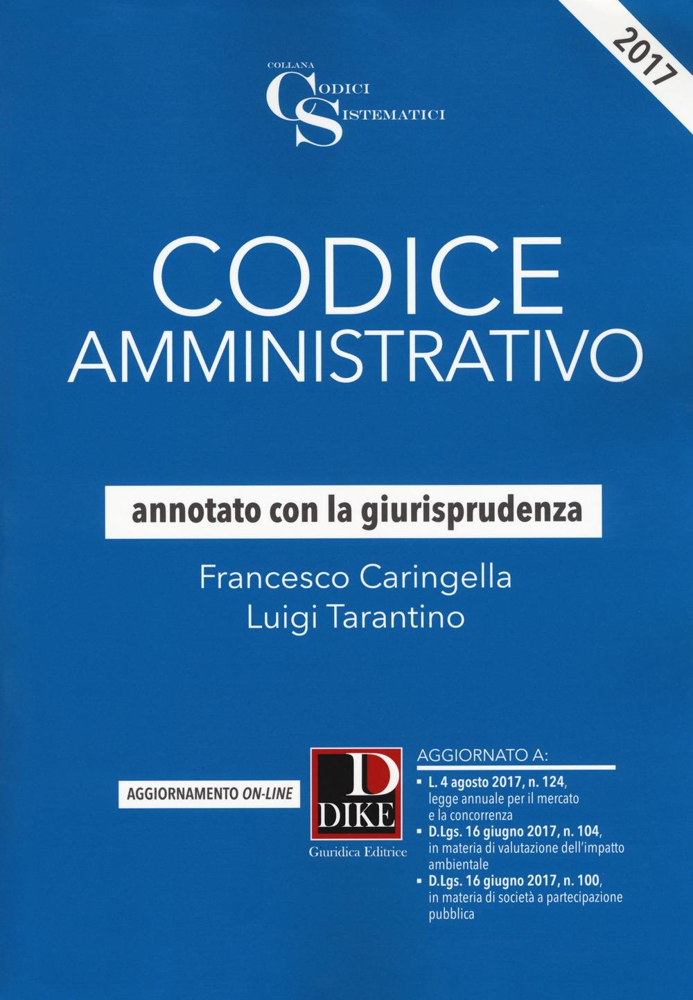 Codice amministrativo annotato con la giurisprudenza