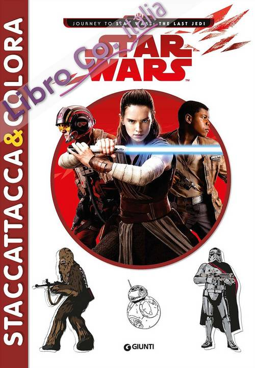 Star Wars. Staccattacca & colora