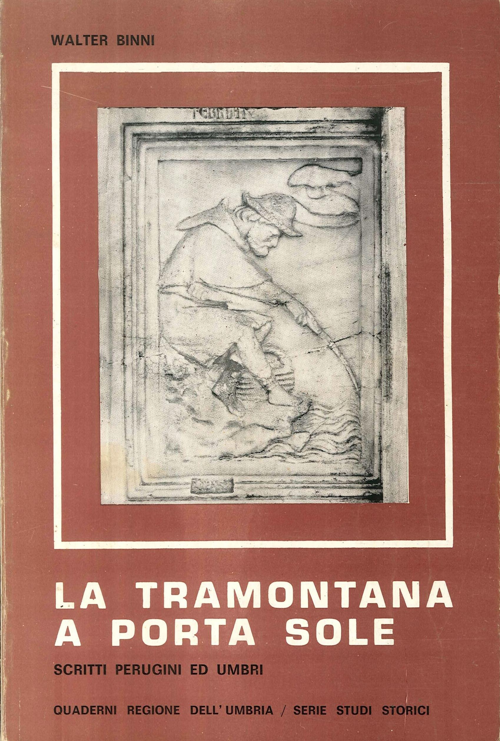 La Tramontana a Porta Sole. Scritti Perugini ed Umbri.
