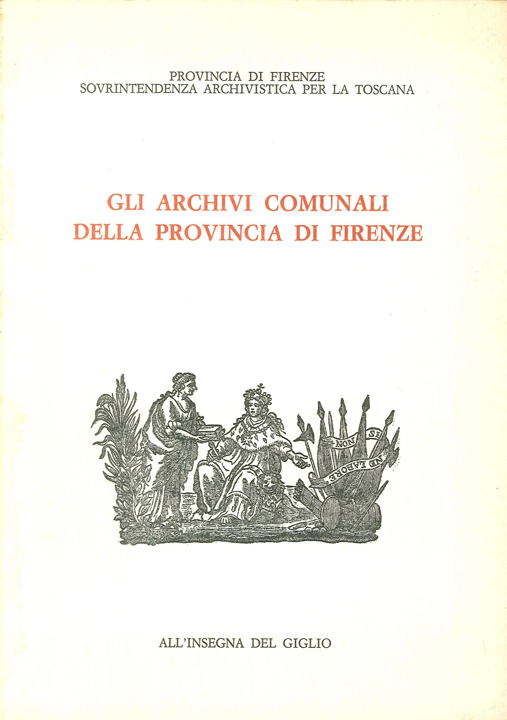 Gli Archivi Comunali della Provincia di Firenze