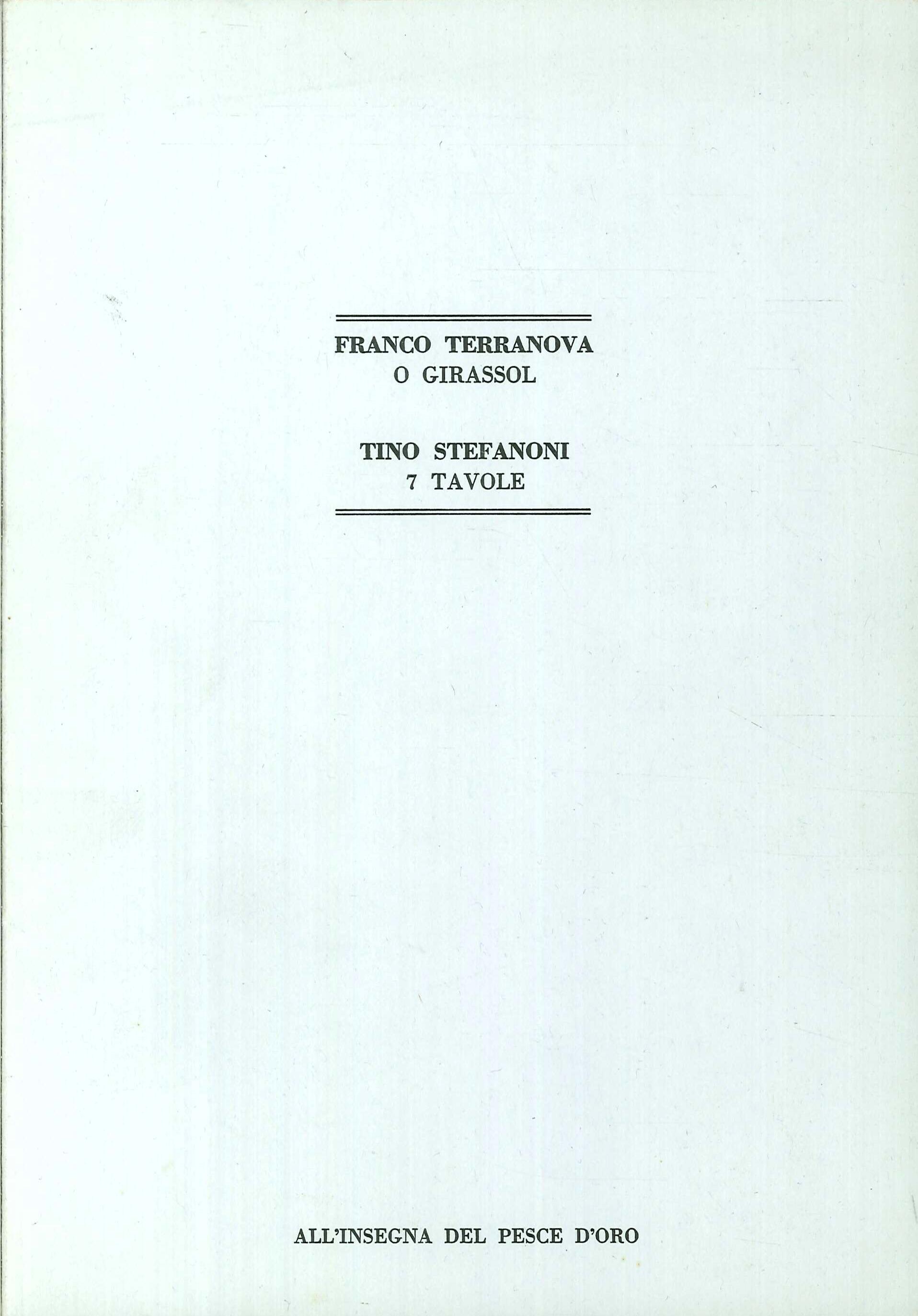 Franco Terranova. 0 Girassol. Tino Stefanoni. 7 Tavole.