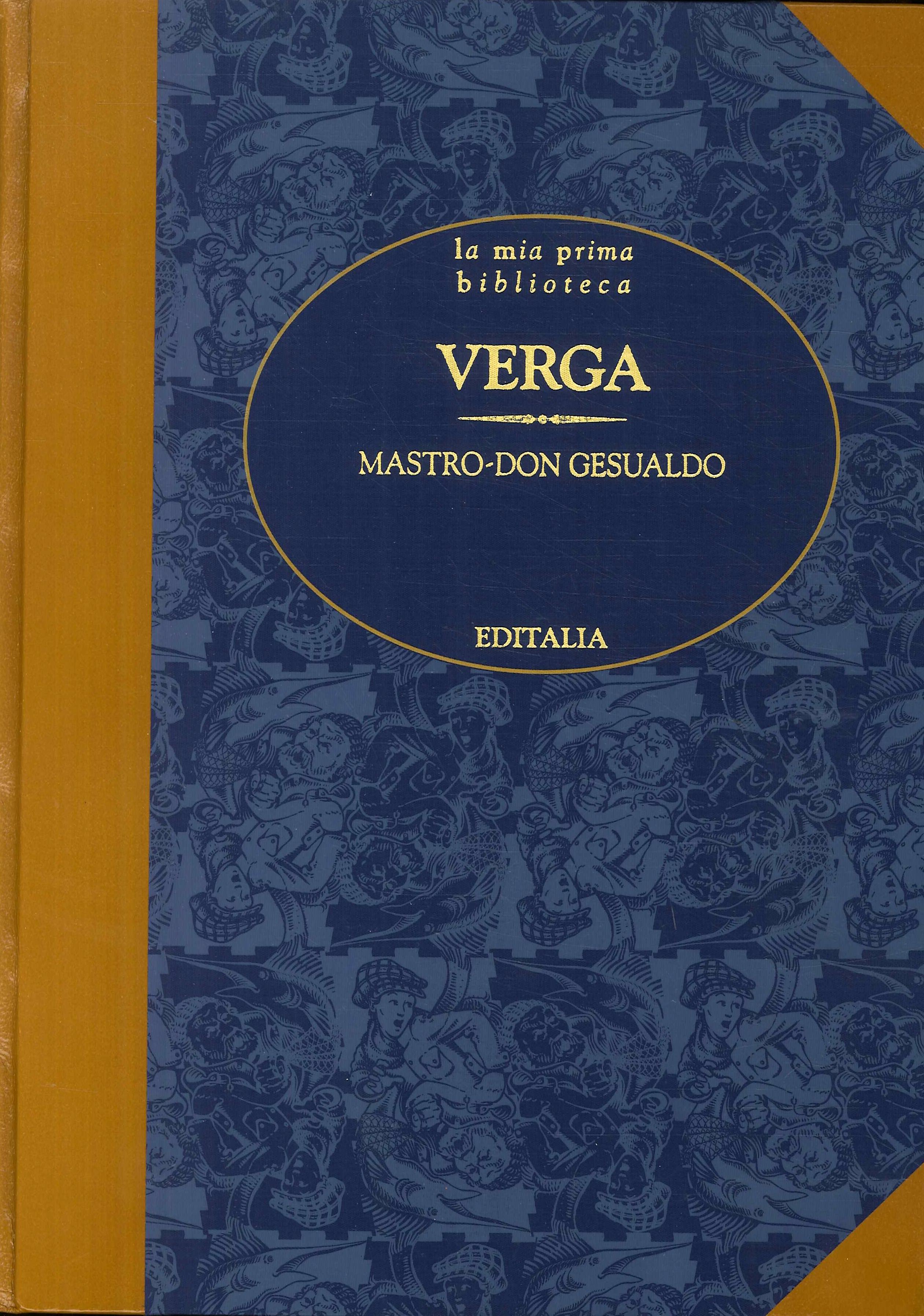 Verga. Mastro - Don Gesualdo