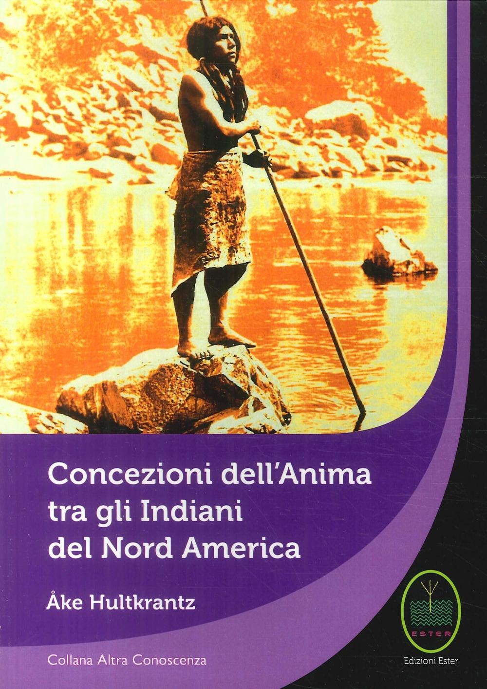 Concezioni Dell'Anima tra gli Indiani del Nord America