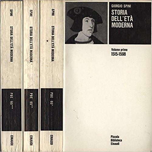 Storia dell'età moderna. Vol. I - II - III. Vol. I 1515 - 1598. vol. II 1598 - 1661. vol. III 1661 - 1763