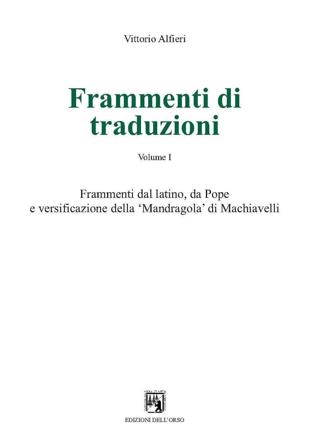 Frammenti di traduzioni. Ediz. multilingue. Vol. 1: Frammenti dal latino, da Pope e versificazione della