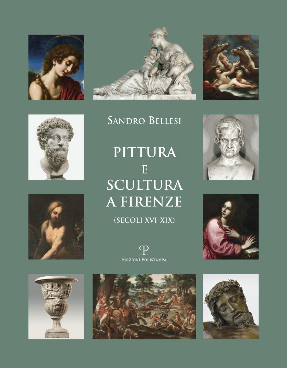 Pittura e scultura a Firenze (secoli XVI-XIX).