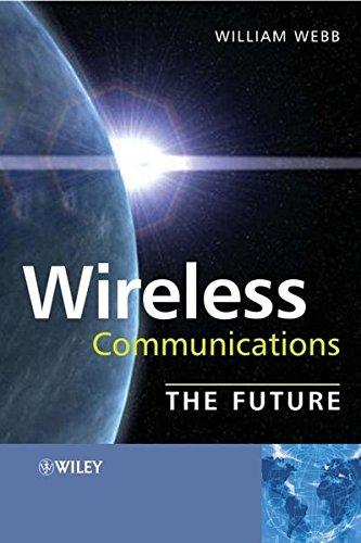 Wireless Communications: the Future