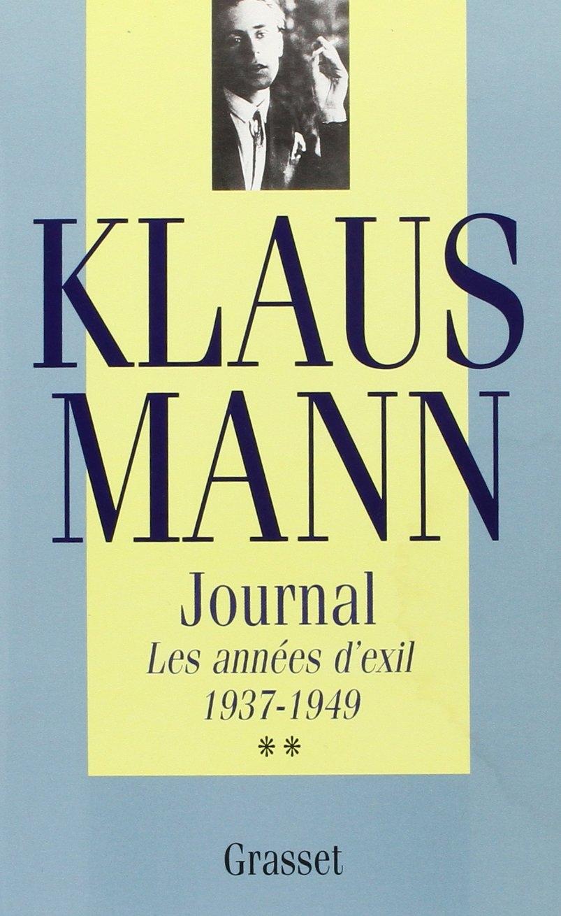 Journal : 1937-1949, les Années d'Exil