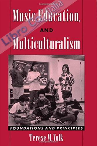 Music, Education, and Multiculturalism: Foundations and Principles