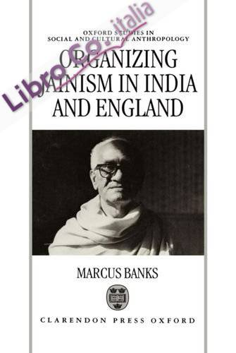 Organizing Jainism in India and England