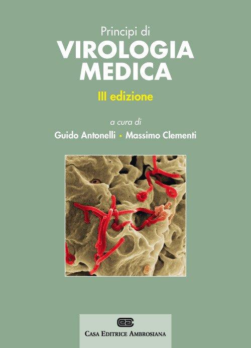 Principi di virologia medica. Con Contenuto digitale (fornito elettronicamente)