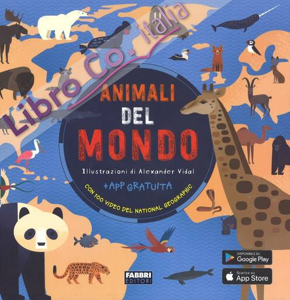 Animali del mondo. Con App
