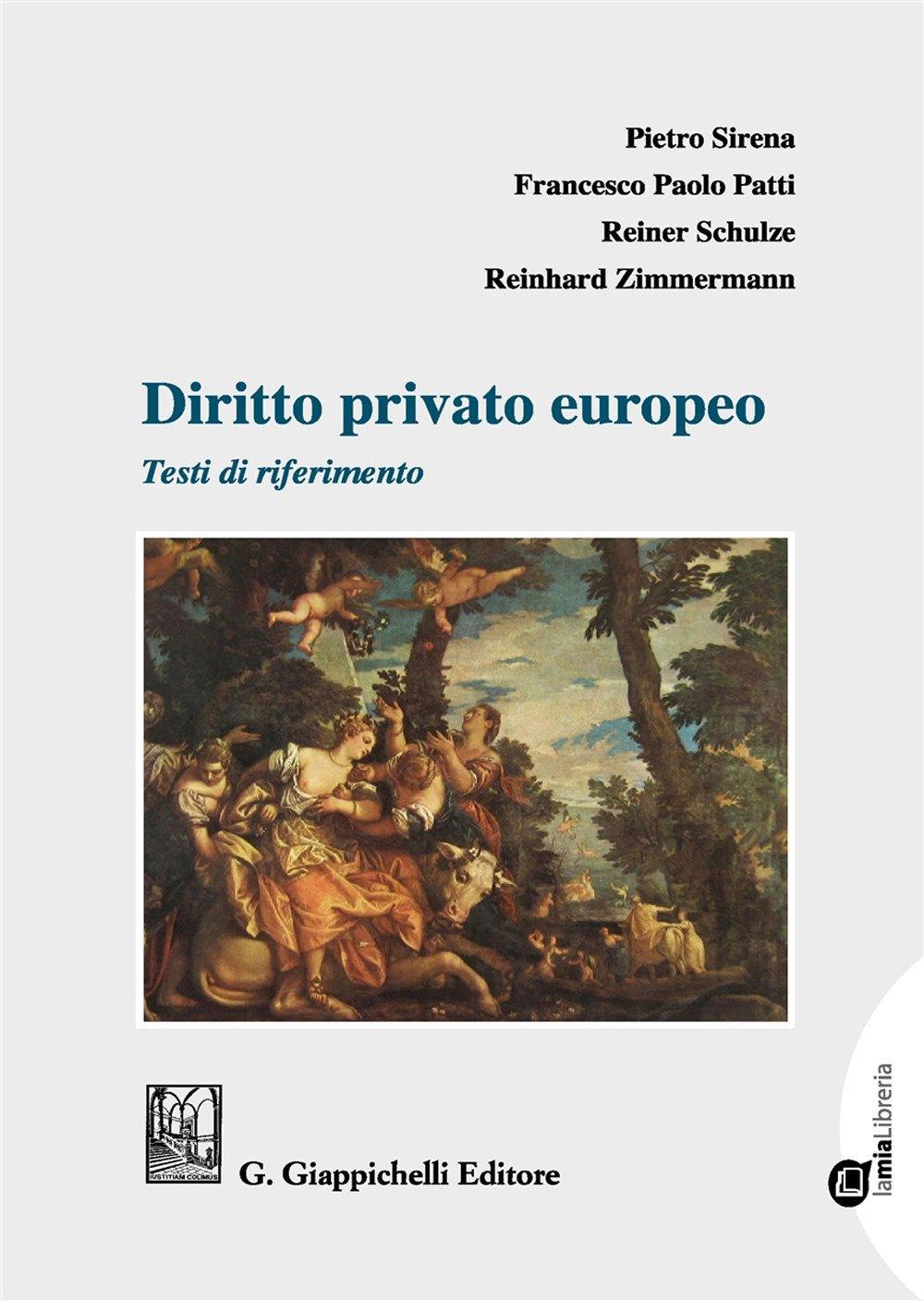 Diritto privato europeo. Testi di riferimento. Con Contenuto digitale per download e accesso on line