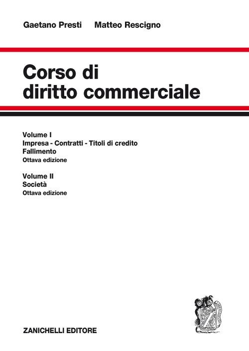 Corso di diritto commerciale: Impresa, contratti, titoli di credito, fallimento-Società. Con Contenuto digitale per accesso on line. Vol. 1-2