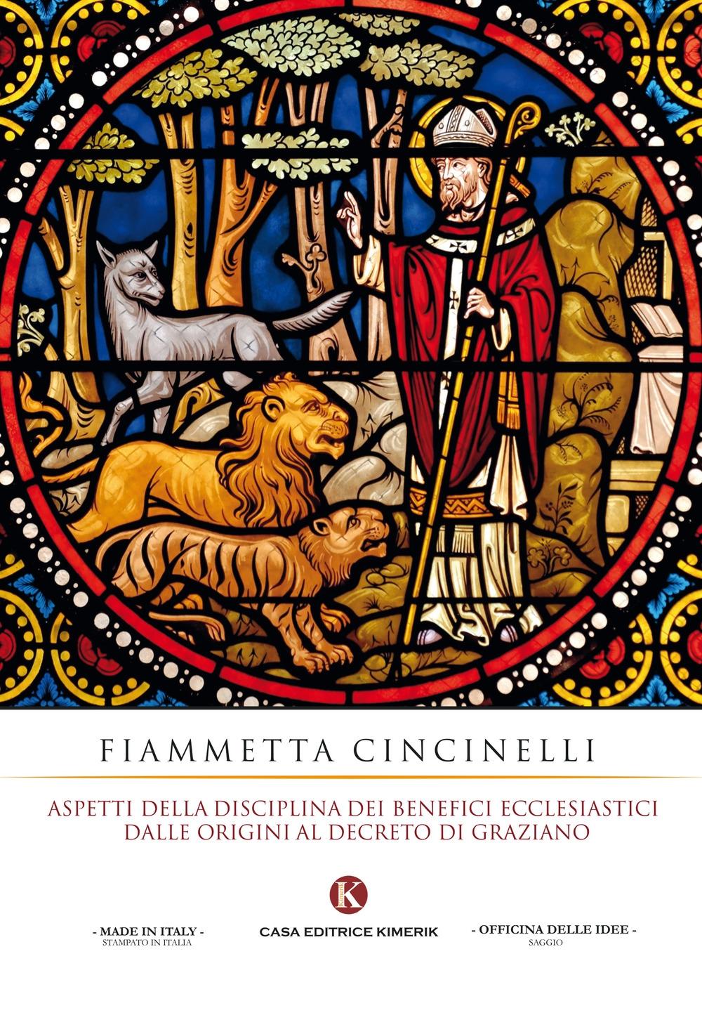 Aspetti della disciplina dei benefici ecclesiastici dalle origini al decreto di Graziano