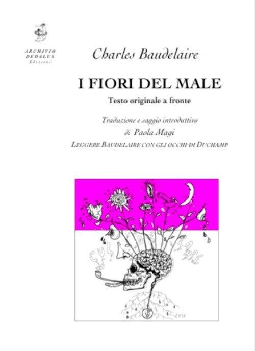 I fiori del male. Testo francese a fronte. Ediz. bilingue