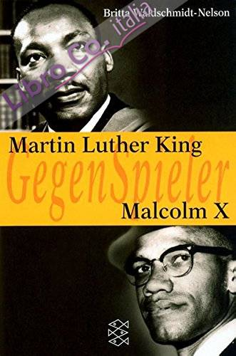Martin Luther King / Malcolm X