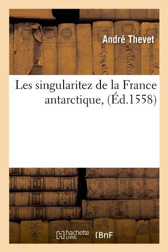 Les Singularitez De la France Antarctique, (Ed.1558)