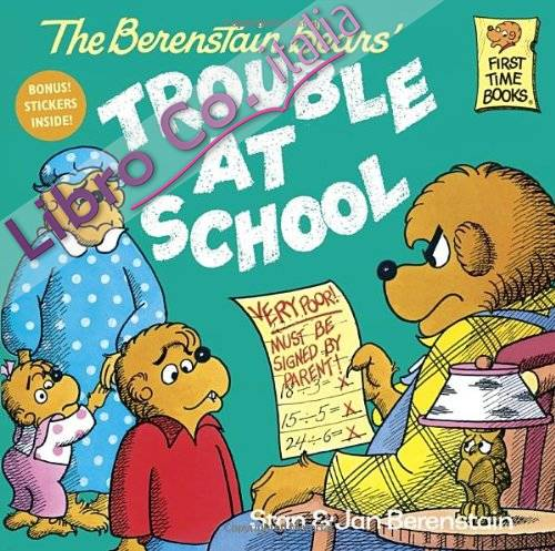 The Berenstain Bears Trouble At School