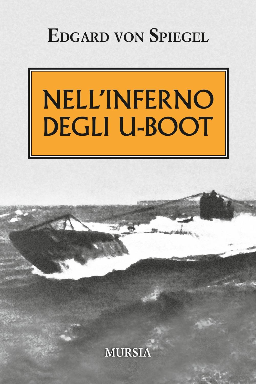 Nell'inferno degli U-Boot