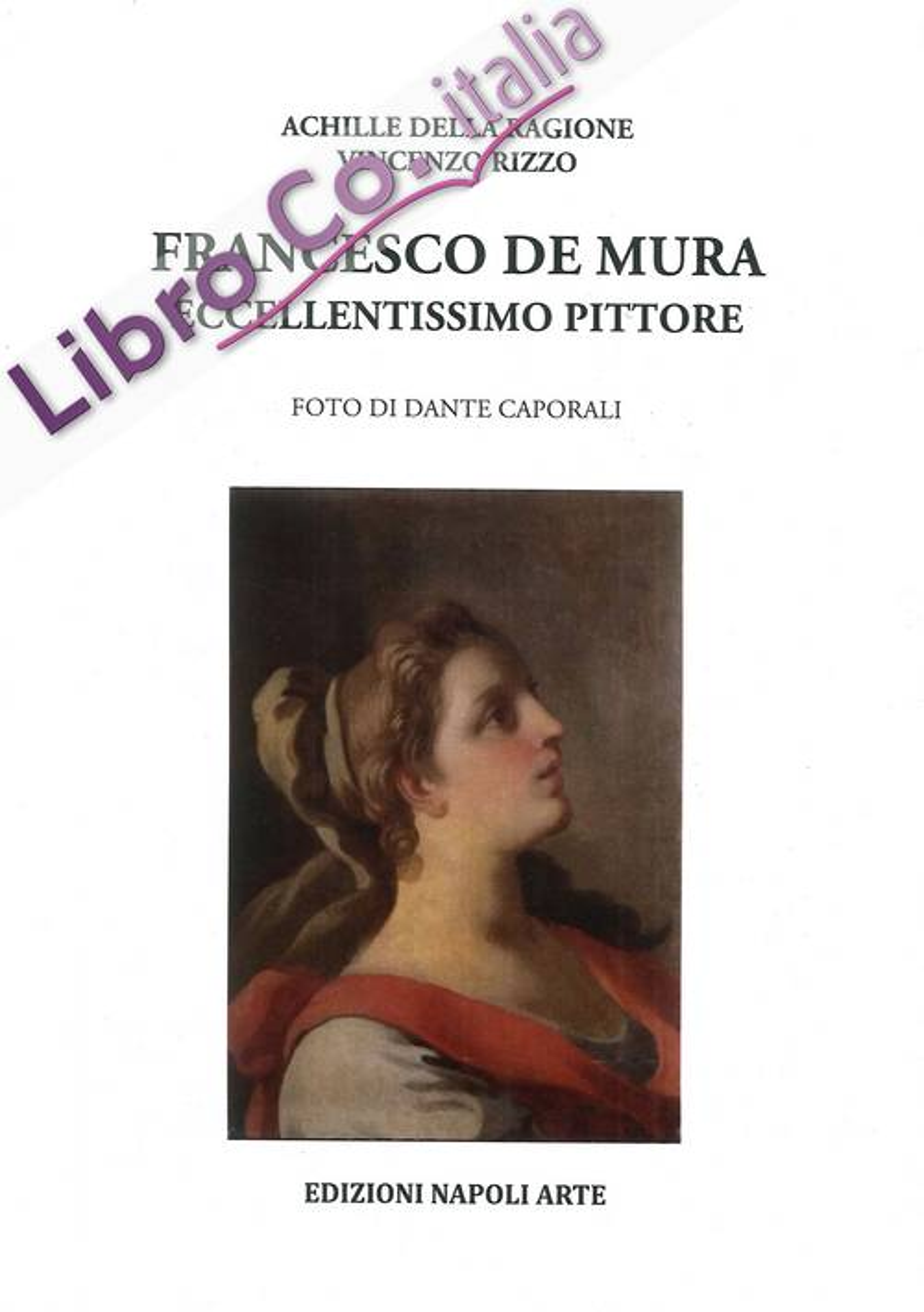 Francesco De Mura. Eccellentissimo pittore.