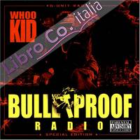 Bulletproof Radio [Special Edition]