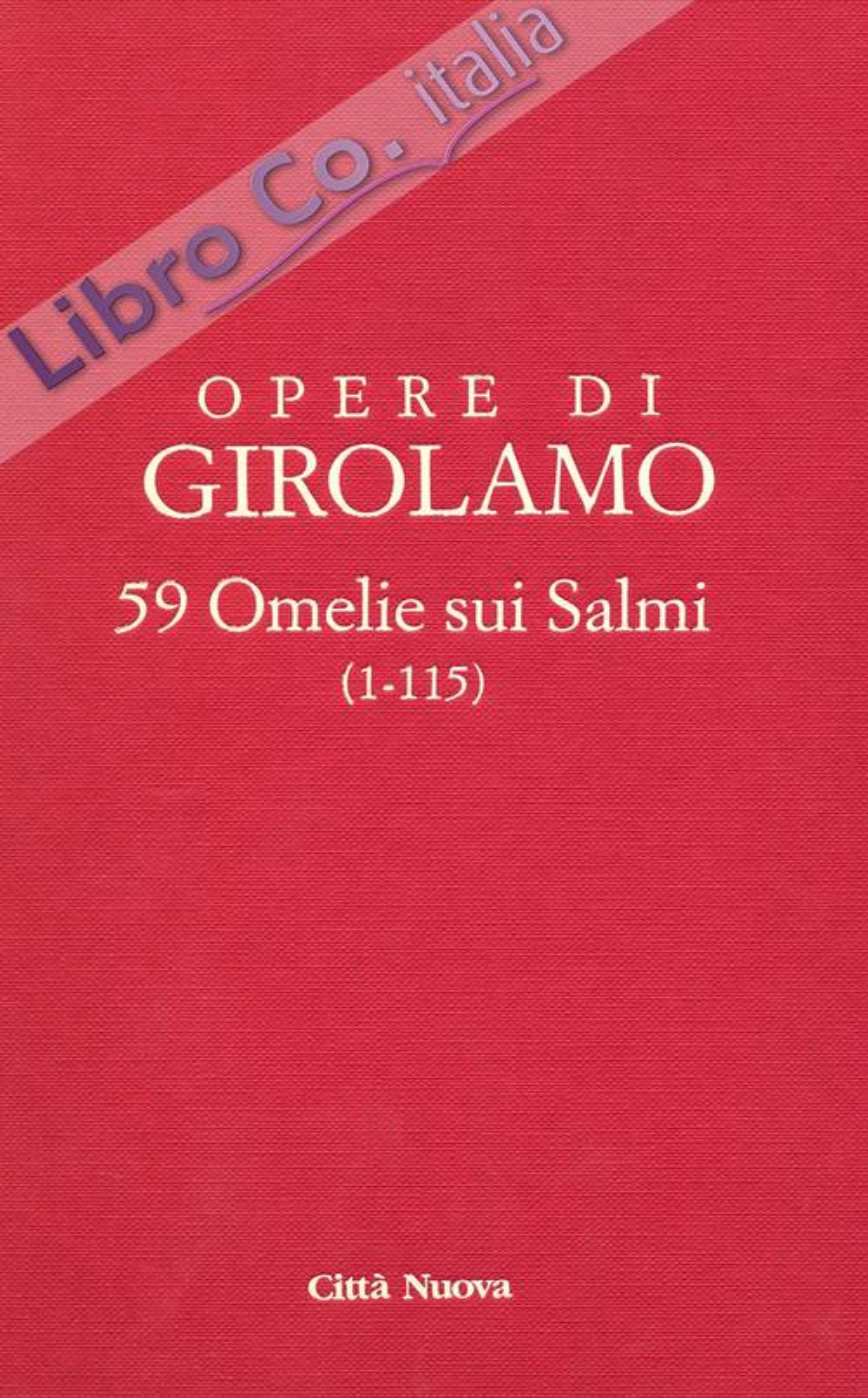 Commentario ai Salmi. Vol. 9/1: 59 omelie sui salmi (1-115)