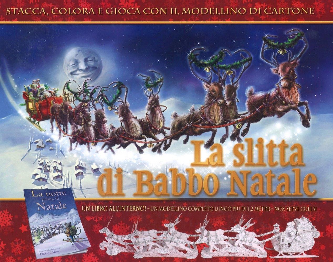 La slitta di Babbo Natale. Ediz. a colori