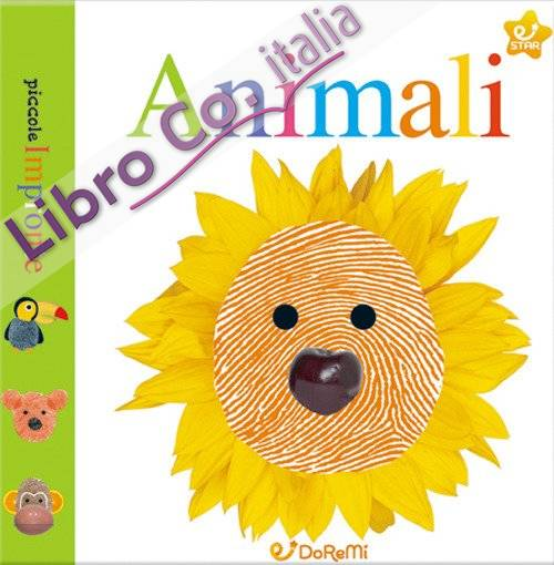 Animali. Piccole impronte. Ediz. illustrata