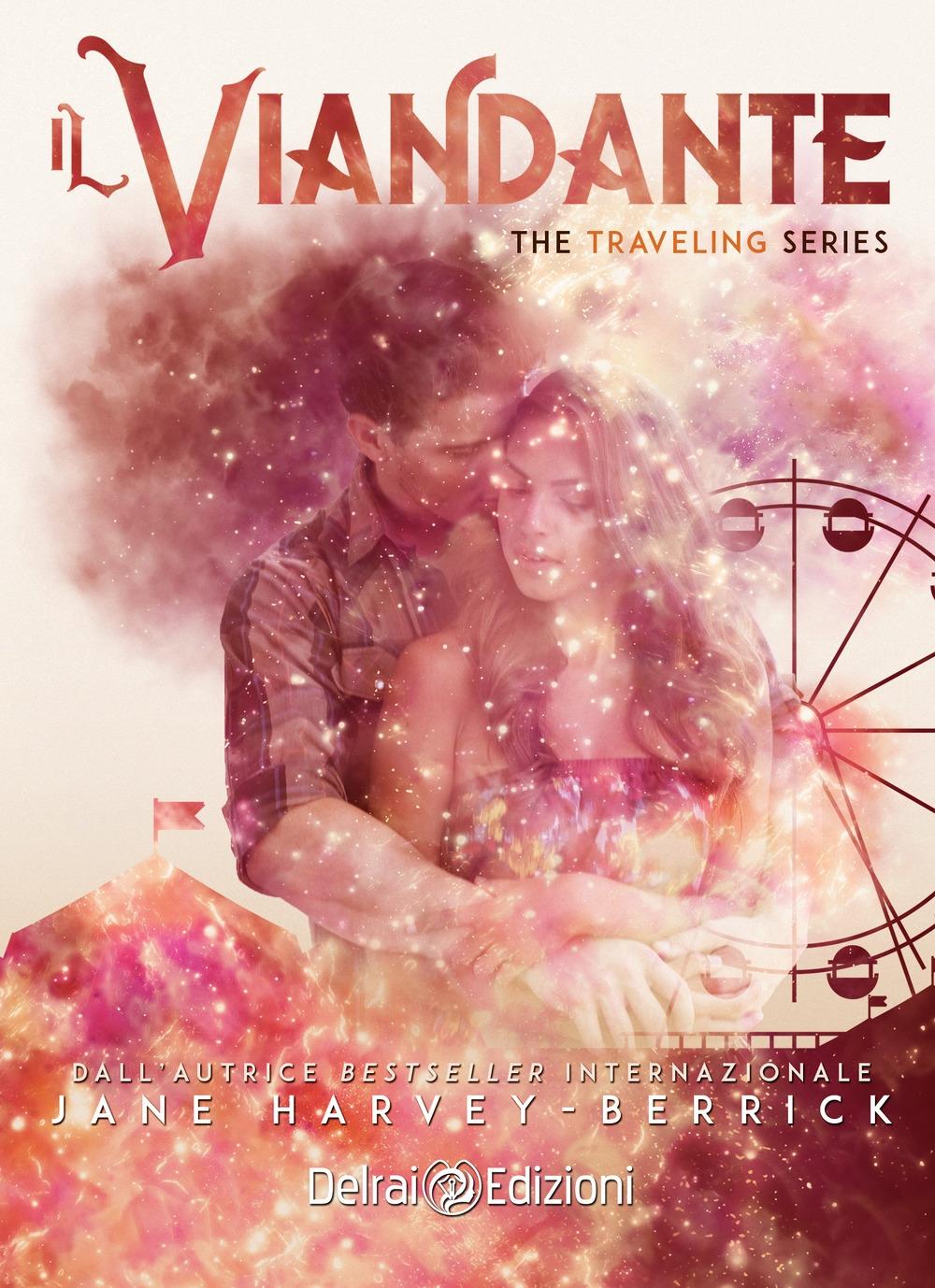 Il viandante. The traveling series. Vol. 1