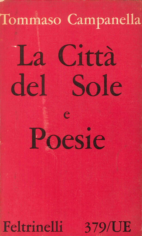 La Città del Sole e Poesie