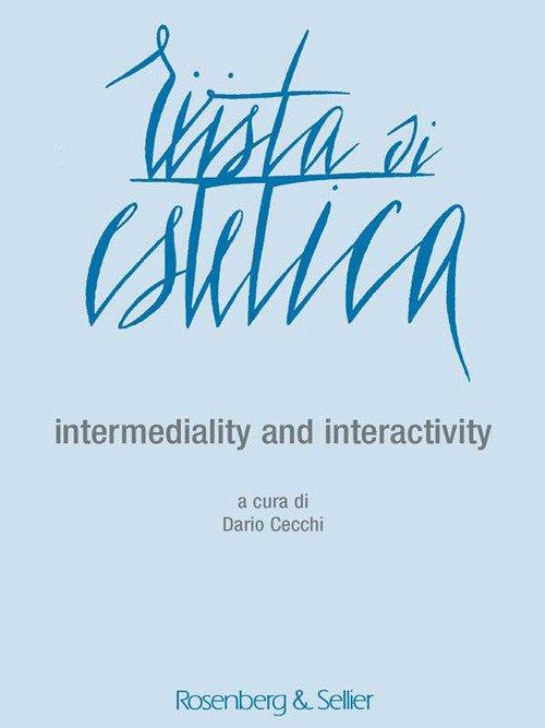 Rivista di Estetica. Anno LVI, n. 63. 2016. Intermediality and interactivity